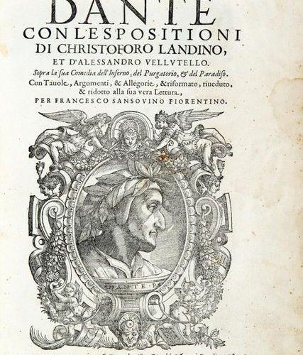 DANTE ALIGHIERI (1265 1321) SANSOVINO, Francesco (1521 1583) Dante con l'esposit…