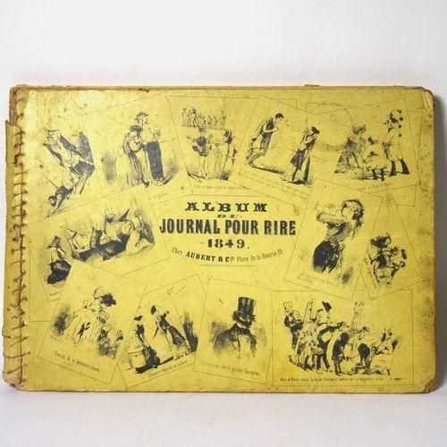 [JOURNAL FOR LAUGHTER] Journal pour rire album. 1849. Paris, Aubert & Cie, [1849…