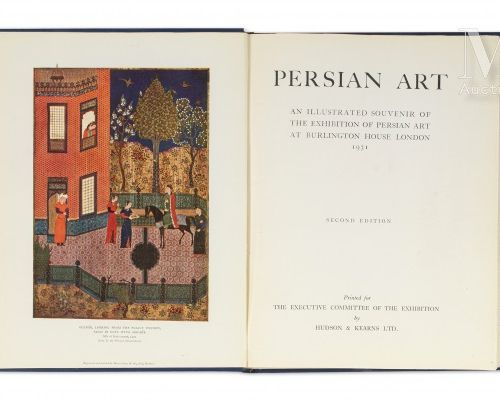 [Art persan]. Persian Art. An illustrated souvenir of the exhibition of Persian …