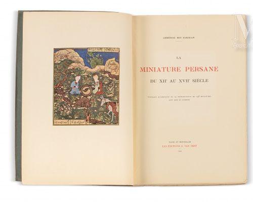 SAKISIAN (Arménag Bey) La Miniature persane du XIIe au XVIIe siècle. Paris et Br…