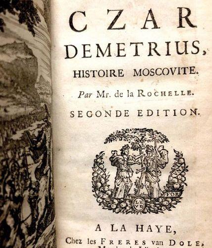 NÉE DE LA ROCHELLE, Jean François  Le czar Demetrius, histoire moscovite. (Premi…