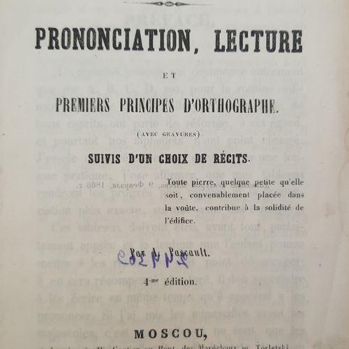 Langue française. Prononciation, lecture.  4e édition. Imp. Gautier, Moscou, 186…