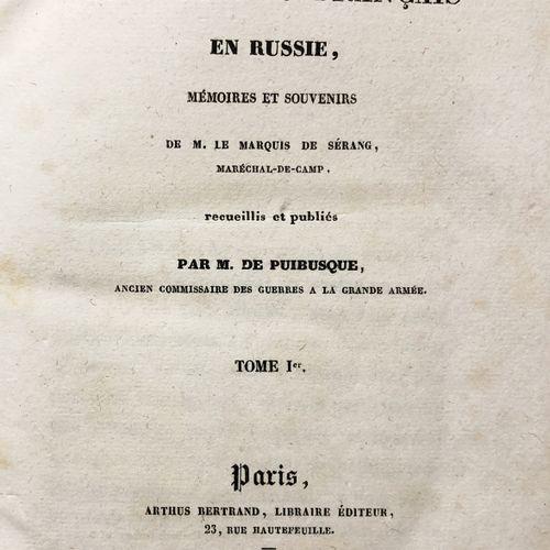 SERANG MARQUIS DE.  Les Prisonniers français en Russie, mémoires et souvenirs de…