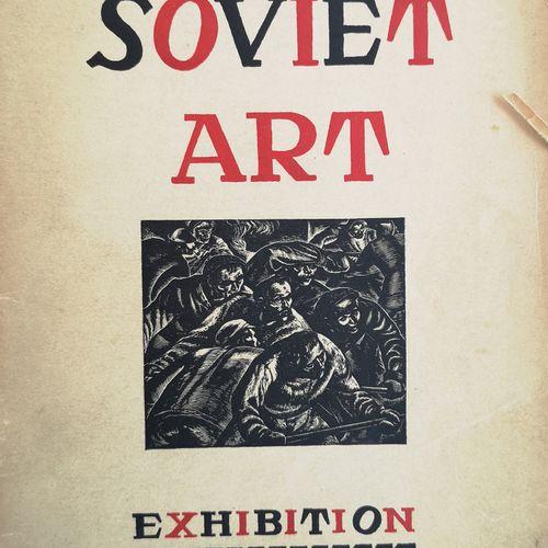 CATALOGUE DE L'EXPOSITION « SOVIET ART ».  Par Fiske Kimball. Pennsylvania Museu…