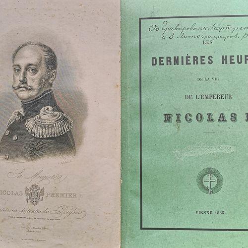[NICOLAS I]  LOT de deux livres : 1) Dernières heures de la vie de l'Empereur Ni…