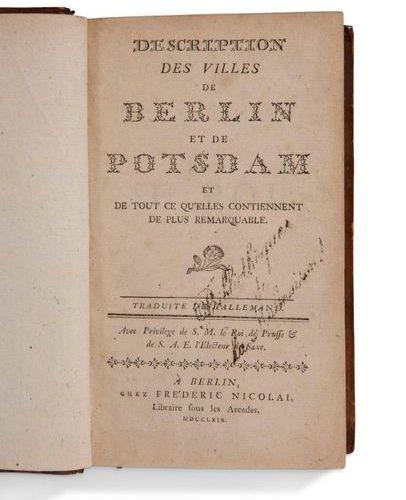 + DESCRIPTION DES VILLES DE BERLIN ET DE POTSDAM. Berlin, Frédéric Nicolai, 1769…
