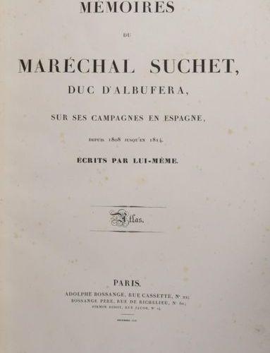 SUCHET, Maréchal [Mémoires du Maréchal Suchet. Paris, Adolphe Bossange, Déc. 182…