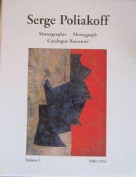 SERGE POLIAKOFF Alexis Poliakoff : • Serge Poliakoff. Catalogue raisonné, 2 vol.…