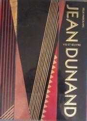 Jean DUNAND Felix Marcilhac, Jean Dunand. • Vie et oeuvre, Editions de l'Amateur…