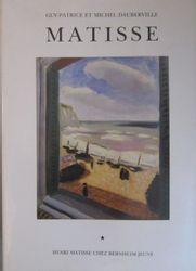 Henri MATISSE Guy Patrice et Michel, Dauberville, Matisse. • Catalogue raisonné …