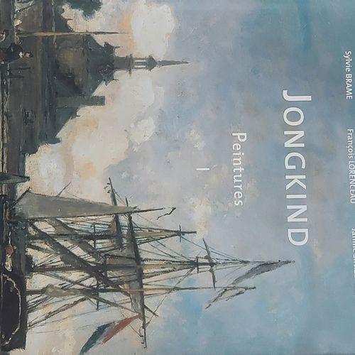 Johan BARTHOLD JONGKIND Adolphe Stein, Sylvie Brame, François Lorenceau, Janine …