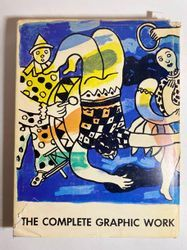 Fernand LÉGER Lawrence Saphire, Fernand Léger. • The Complete Graphic Work, cata…