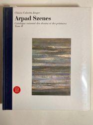 Arpad SZENES Chiara Calzetta Jaegger, Arpad Szenes. • Catalogue raisonné des des…