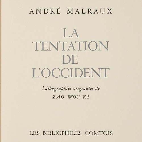 ZAO WOU KI / André MALRAUX La Tentation de l'Occident, Les Bibliophiles Comtois,…