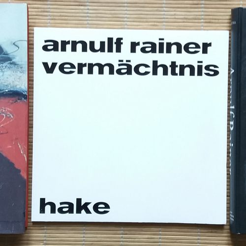 [ART ARNULF, RAINER] 3 ouvrages sur Rainer Arnulf. *Arnulf Rainer. Vermächtnis ü…