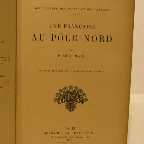 MAEL, A French woman at the North Pole. Paris, 1904. In 4°, bound in red half ch…