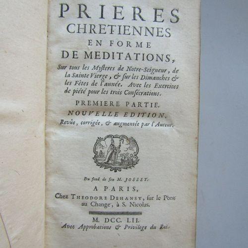 """""""PRIERES CHRETIENNES EN FORME DE MEDITATION"""", Paris, chez Théodore Dehansy, 1752…"""