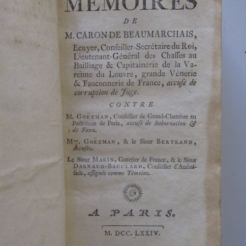 """""""MEMOIRES DE CARON DE BEAUMARCHAIS...Accusé de corruption de juge, contre M. Goë…"""