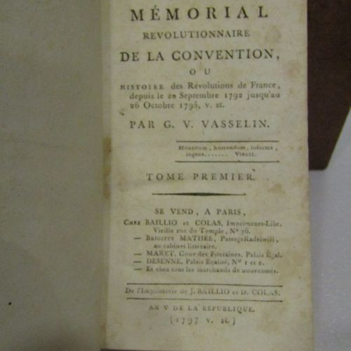 VASSELIN, Revolutionary Memorial of the Convention. Paris 1797. 4 volumes in 12,…