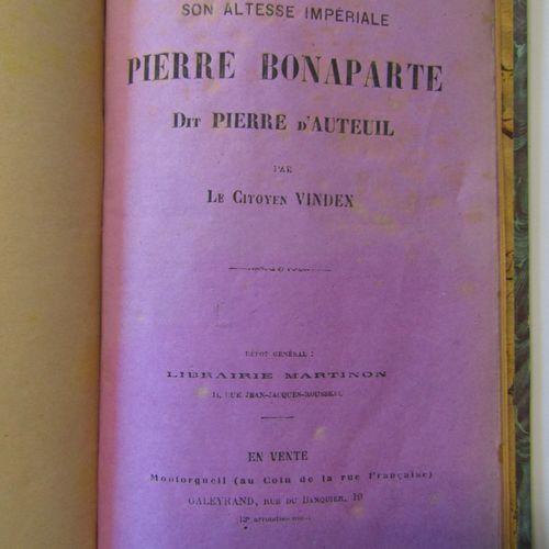 VINDEX (citizen): His Imperial Highness Pierre Bonaparte, known as Pierre d' Aut…