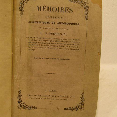 (Aerostation) ROBERTSON, Mémoires récréatifs. Paris, 1833. In 8°, bound in grey …