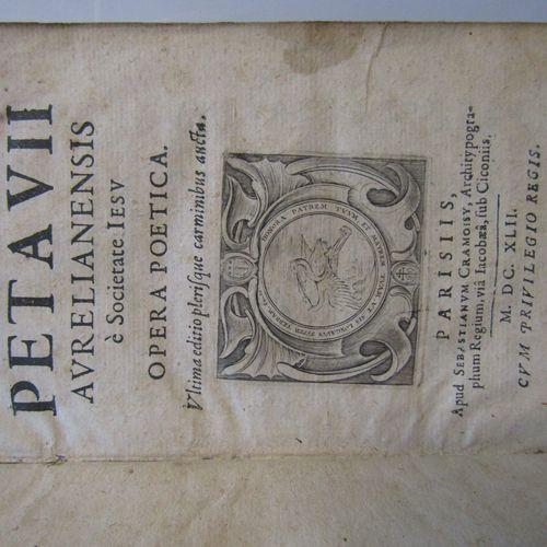 PETAU (D.): Dionysii Petavii aurelianensis è Societate Iesu: Opera poetica. Cram…