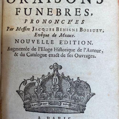Jacques Bénigne Bossuet, Recueil des Oraisons Funèbres, Chez Grégoire Dupuis, Pa…