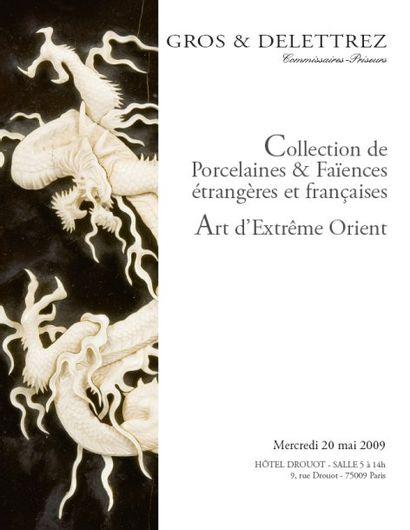 Collection de Porcelaines & Faïences étrangères et françaises, Art d'Extrême Orient