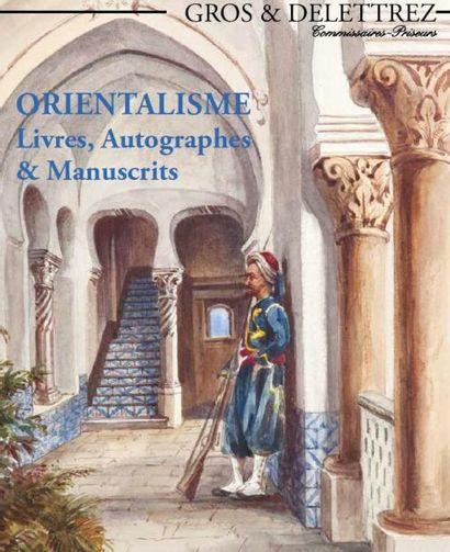 Orientalisme - Livres, Autographes & Manuscrits