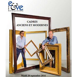 CADRES ANCIENS ET MODERNES