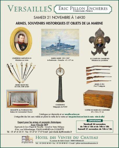 ARMES, SOUVENIRS HISTORIQUES ET OBJETS DE LA MARINE