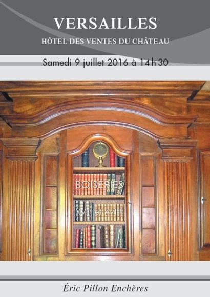 Vente sur désignation d'un ensemble de boiseries des XVIIe et XVIIIe siècles garnissant une maison de Marnes la Coquette