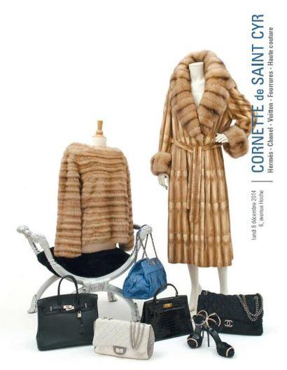 Hermès - Chanel - Vuitton - Fourrures - Haute Couture