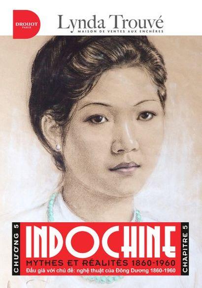 Indochine - Mythes et Réalités 1860-1945. Chapitre 5