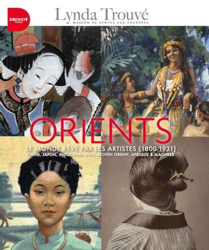 ORIENT(S) - Le Monde rêvé par les artistes