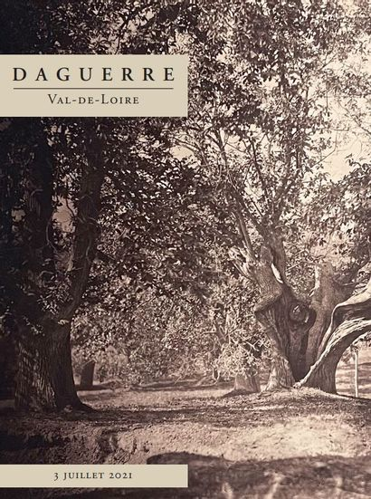 DAGUERRE - VAL DE LOIRE - Rare ensemble de photographies découvert dans une propriété en Touraine