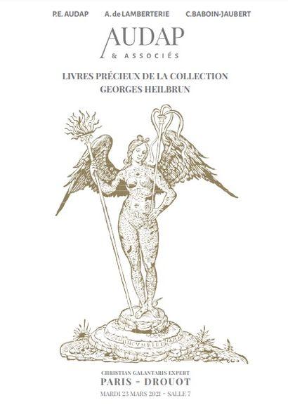 LIVRES PRECIEUX DE LA COLLECTION GEORGES HEILBRUN  VENTE MAINTENUE A DROUOT SALLE 7