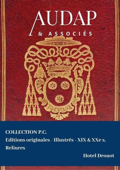 Littérature et illustrés de la bibliothèque de M. C. Reliures. (DATE A CONFIRMER)