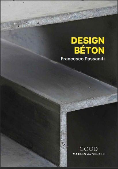 GOOD MONOGRAPHIE : DESIGN BETON PASSANITI