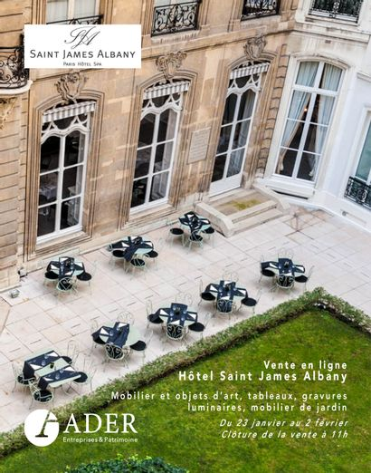 Hotel Saint James Albany : furniture and art objects, paintings, engravings, lightings, garden furniture, wines