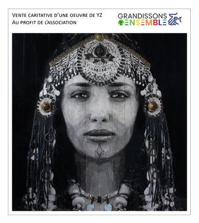 VENTE CARITATIVE D'UNE OEUVRE DE YZ AU PROFIT DE GRANDISSONS ENSEMBLE