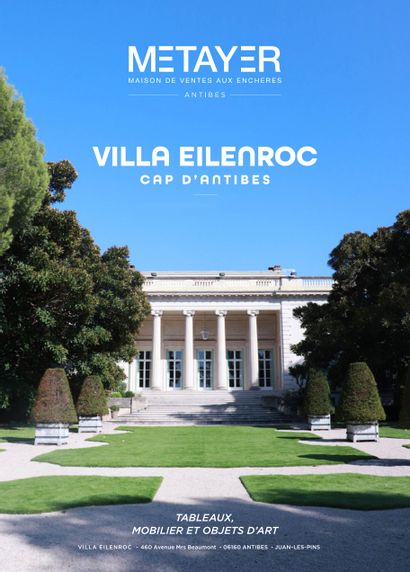 VILLA EILENROC (CAP D'ANTIBES) - TABLEAUX, MOBILIER ET OBJETS D'ART