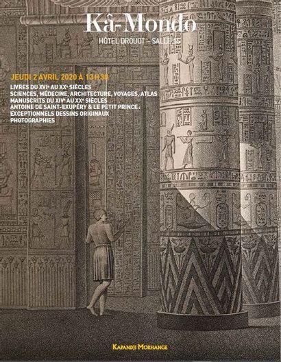 LIVRES DU XVIe AU XXe S., MANUSCRITS DU XIVe AU XXe S., ANTOINE DE SAINT-EXUPÉRY & LE PETIT PRINCE : DESSINS ORIGINAUX, PHOTOGRAPHIES (2 avril initialement)