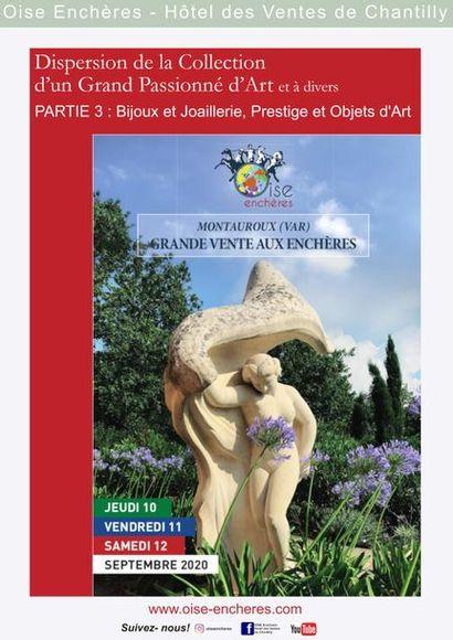 DISPERSION DE LA COLLECTION D'UN GRAND PASSIONNE D'ART ET À DIVERS, PARTIE 3 - LOTS 599 À 1000 : BIJOUX et JOAILLERIE, PRESTIGE et OBJETS D'ART