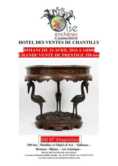 GRANDE VENTE DE PRESTIGE Mobilier et Objets d'Art du 18° au 20° siècle - Bijoux - Art Asiatique - Tableaux - Bronzes - Horlogeries