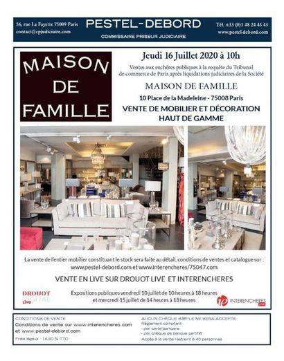 MAISON DE FAMILLE Vente judiciaire de mobilier et décoration haut de gamme