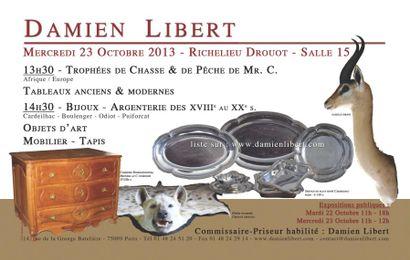 13h30 : Trophées, tableaux - 14h30  : bijoux, argenterie, objets d'art, mobilier, tapis