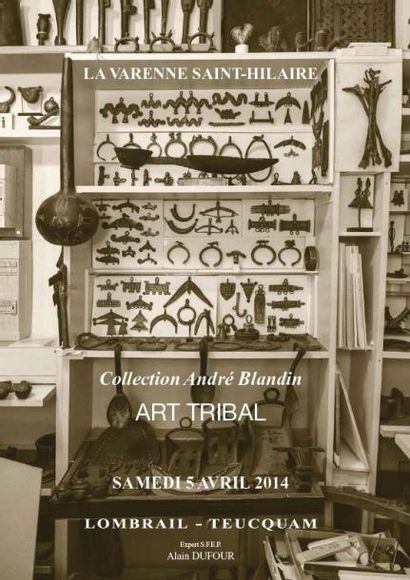 ART TRIBAL - VENTE DE LA COLLECTION DE BRONZES DE M. ET Mme ANDRE BLANDIN - EXPERT SFEP : M. ALAIN DUFOUR