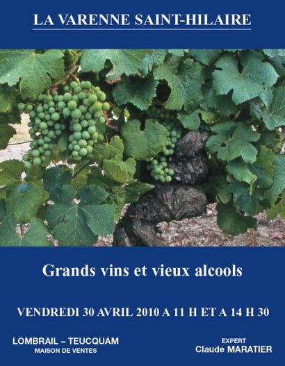 GRANDS VINS & VIEUX ALCOOLS - EXPERT : C. MARATIER - HÔTEL DES VENTES DE LA VARENNE ST HILAIRE 11 h & 14 h 30
