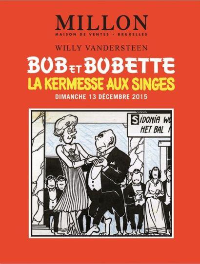 BANDES DESSINÉES - BOB ET BOBETTE - LA KERMESSE AUX SINGES - VANDERSTEEN